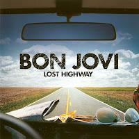 Bon Jovi - Lost Highway [2007]