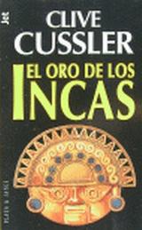 Resultado de imagen para EL ORO DE LOS INCAS - CLIVE CUSSLER