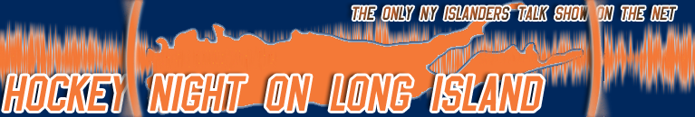 Hockey Night on Long Island: The Only NY Islanders Talk Show on the Net