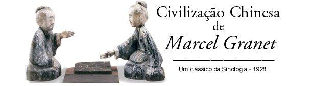 Civilização Chinesa de Marcel Granet