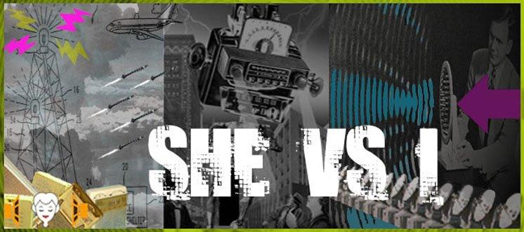 She Vs. I