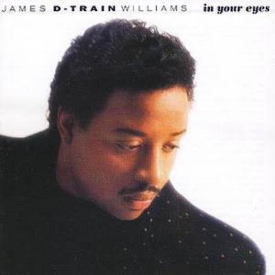 JAMES WILLIAMS (D-TRAIN) 1988 in your eyes