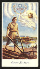 St. Isidore, my patron saint for 2008. St. Isidore, Pray for us.