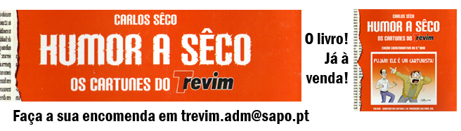 Humor a Sêco - Os cartunes do Trevim