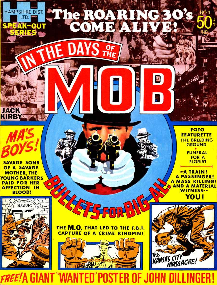 In the Days of the Mob comic book magazine 1970s bronze age comic art by Jack Kirby