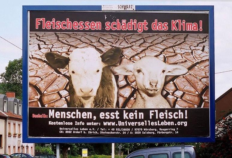 Cartaz ambientalista radical na Alemanha. Acima: 'Comer carne deteriora o clima', embaixo 'Homens, não comam carne!'