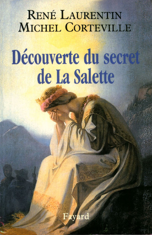 Découverte du secret de La Salette, Laurentin-Corteville