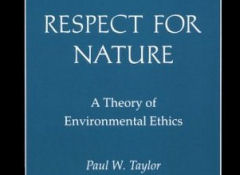 "Paul W. Taylor, professor de ética na City University, New York, no livro ""Respect for Nature"":"