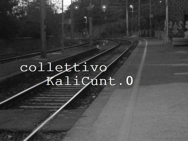 Collettivo KaliCunt.0