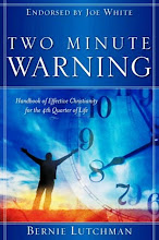 TWO MINUTE WARNING - Handbook of Effective Christianity....by Bernie Lutchman