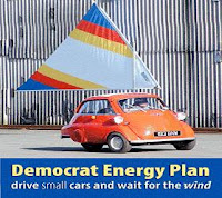 Democrat energy plan drive small cars and wait for the wind