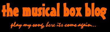 The Musical Box Blog