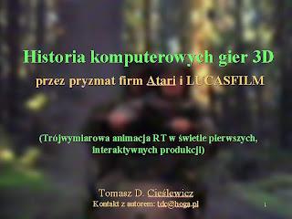 Historia komputerowych gier 3D przez pryzmat firm ATARI i LUCASFILM