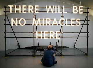 thereWillBeNoMiraclesHere Por qué no hay más milagros?