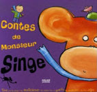 Les contes de Monsieur Singe