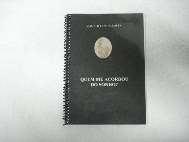 Livro - Quem me Acordou do Sonho?