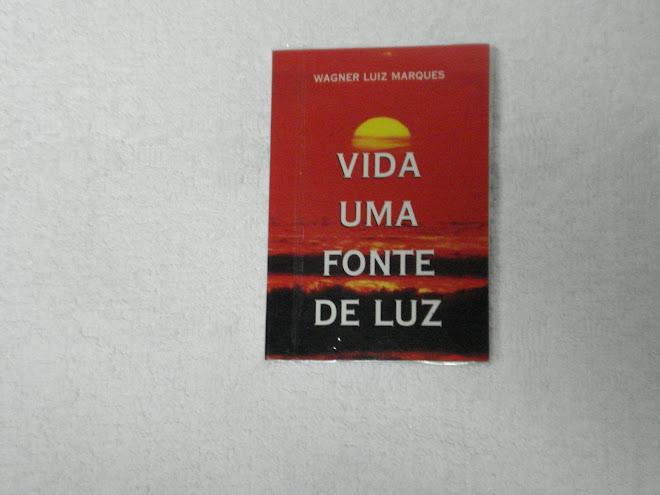 Livro - Vida Uma Fonte de Luz
