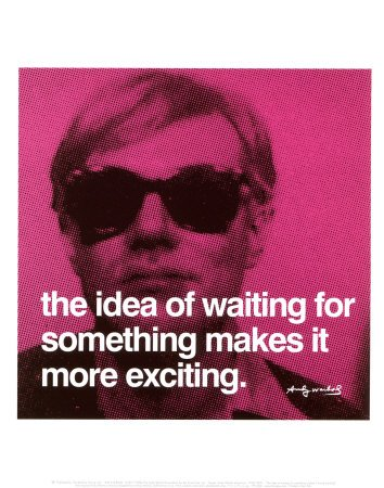 [the+idea+of+waiting+-+Andy+Warhol]