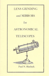 Image for Lens Grinding and Mirrors for Astronomical Telescopes by Hasluck, Paul N. by Hasluck, Paul N.