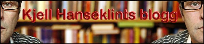 Kjell Hanseklints blogg