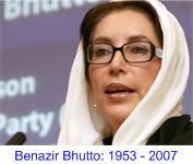 Benazir Bhutto 1953 - 2007