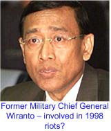 General Wiranto involved in riots?