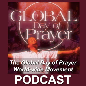 The GDOP Global Day of Prayer World-wide Movement Podcast from one24worship.com