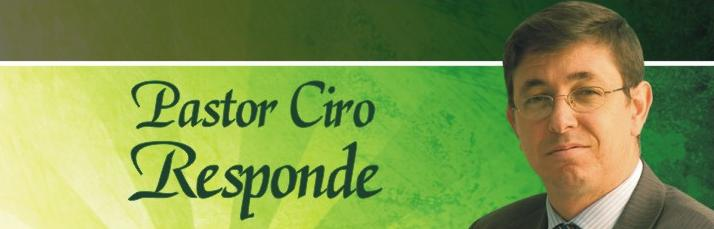 Pastor Ciro Responde