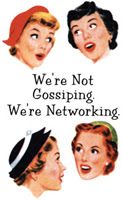We're Not Gossiping, We Are Networking