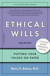Preserve & pass Core Values, Ethics, Morals - leave an Ethical Will