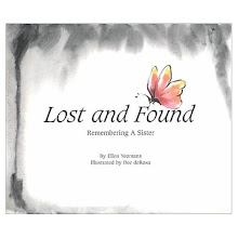 Lost and Found, Remembering a Sister, 2000    Centering Corporation