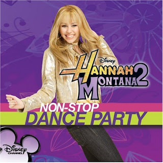 Hannah Montana 2 / Non-Stop Dance Party