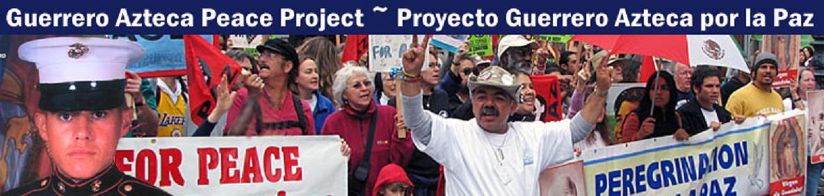 Projecto Guerrero Azteca Por la Paz