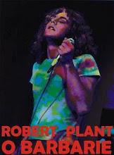 Robert Plant o Barbarie