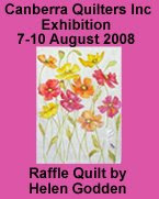 Canberra Quilters Exhibition 2008 Raffle Quilt
