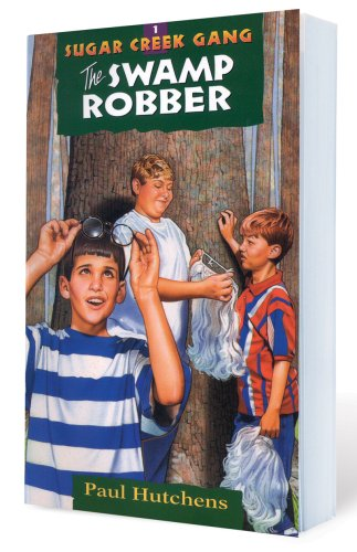 Christian Childrens Book Review The Sugar Creek Gang The Swamp Robber