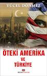 """""""Öteki Amerika ve Türkiye"""""""