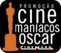 Promoção Cinemaníacos Oscar Cinemark
