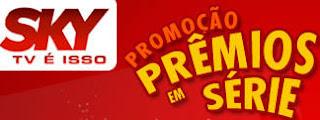 Sky - Promoção Prêmios em Série