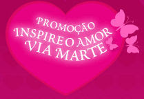 Promoção Inspire o Amor - Via Marte