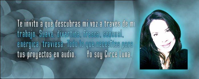 Circe Luna Actriz Locutora