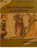 """""""Mønsterkonstruksjon og modellering"""" av Rigmor Haugsand"""