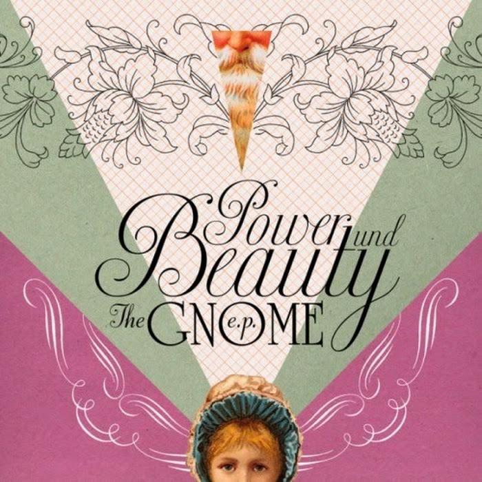 Power und Beauty - 2010 - The Gnome E.P.