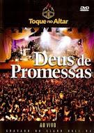 DVD Rip - Toque no altar - Deus de promessas