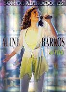 Aline Barros DVD - Som de Adoradores DVD RIP