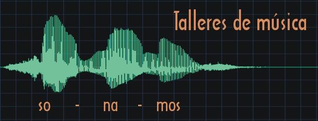 Sonamos Talleres de Música