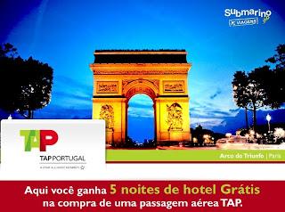 Promoção TAP e Submarino Viagens – Paris, Lisboa, Barcelona, Londres, Madri e Roma