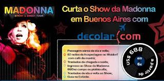 Pacote Decolar.com: Madonna em Buenos Aires