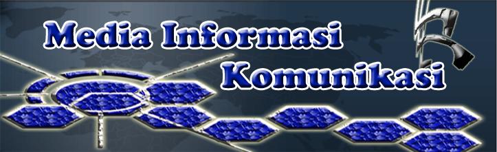 Media Informasi Dan Komunikasi