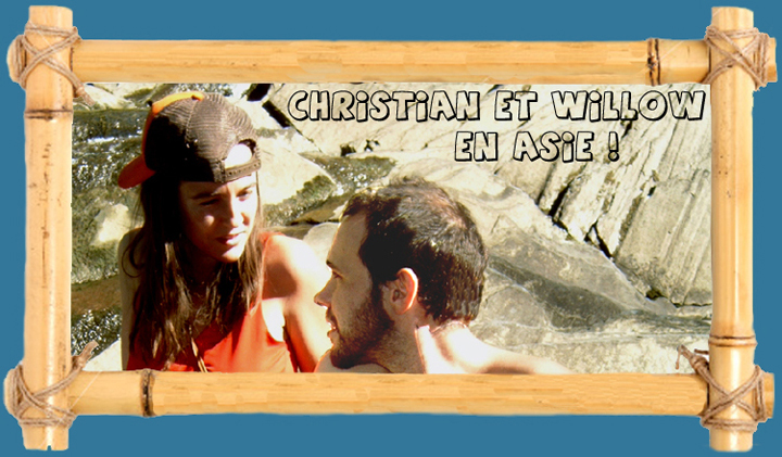 Christian et Willow en Asie